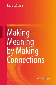 Making Meaning by Making Connections (eBook, PDF) - Schuh, Kathy L.