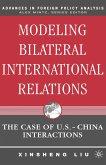 Modeling Bilateral International Relations (eBook, PDF)