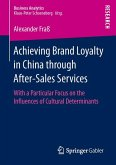 Achieving Brand Loyalty in China through After-Sales Services (eBook, PDF)