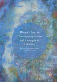 Women's Lives in Contemporary French and Francophone Literature (eBook, PDF)