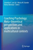 Coaching Psychology: Meta-theoretical perspectives and applications in multicultural contexts (eBook, PDF)