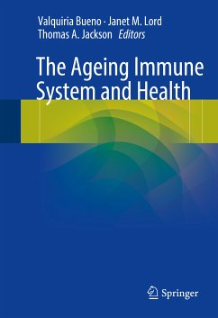 The Ageing Immune System and Health (eBook, PDF)