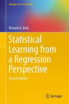 Statistical Learning from a Regression Perspective (eBook, PDF) - Berk, Richard A.