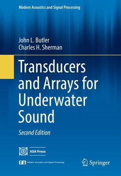 Transducers and Arrays for Underwater Sound (eBook, PDF) - Butler, John L.; Sherman, Charles H.