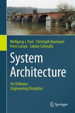 System Architecture (eBook, PDF) - Paul, Wolfgang J.; Baumann, Christoph; Lutsyk, Petro; Schmaltz, Sabine