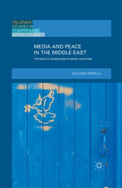 Media and Peace in the Middle East (eBook, PDF)