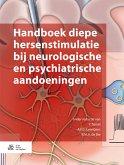 Handboek diepe hersenstimulatie bij neurologische en psychiatrische aandoeningen (eBook, PDF)
