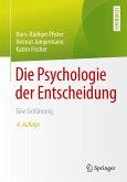 Die Psychologie der Entscheidung (eBook, PDF)