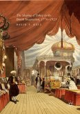 The Shaping of Turkey in the British Imagination, 1776-1923 (eBook, PDF)