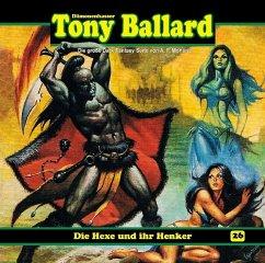 Tony Ballard - Die Hexe und ihr Henker, 1 Audio-CD - Morland, A. F.