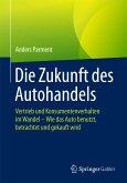 Die Zukunft des Autohandels (eBook, PDF)