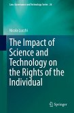 The Impact of Science and Technology on the Rights of the Individual (eBook, PDF)