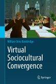 Virtual Sociocultural Convergence (eBook, PDF)