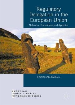 Regulatory Delegation in the European Union (eBook, PDF)