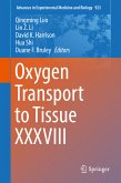 Oxygen Transport to Tissue XXXVIII (eBook, PDF)
