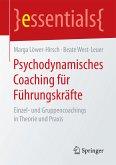 Psychodynamisches Coaching für Führungskräfte (eBook, PDF)