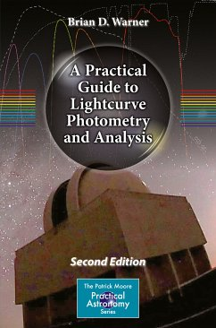 A Practical Guide to Lightcurve Photometry and Analysis (eBook, PDF) - Warner, Brian D.