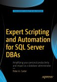 Expert Scripting and Automation for SQL Server DBAs (eBook, PDF)