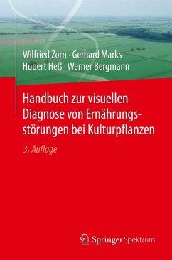 Handbuch zur visuellen Diagnose von Ernährungsstörungen bei Kulturpflanzen (eBook, PDF) - Zorn, Wilfried; Marks, Gerhard; Heß, Hubert; Bergmann, Werner