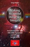 Making Beautiful Deep-Sky Images (eBook, PDF)
