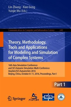 Theory, Methodology, Tools and Applications for Modeling and Simulation of Complex Systems (eBook, PDF)