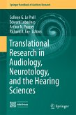 Translational Research in Audiology, Neurotology, and the Hearing Sciences (eBook, PDF)