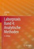 Laborpraxis Band 4: Analytische Methoden (eBook, PDF)