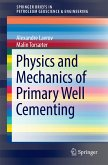 Physics and Mechanics of Primary Well Cementing (eBook, PDF)