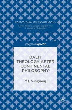 Dalit Theology after Continental Philosophy (eBook, PDF) - Vinayaraj, Y. T.