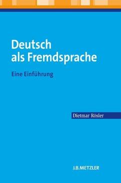 Deutsch als Fremdsprache (eBook, PDF) - Rösler, Dietmar