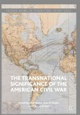 The Transnational Significance of the American Civil War (eBook, PDF)