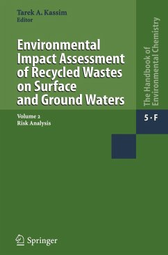 Environmental Impact Assessment of Recycled Wastes on Surface and Ground Waters (eBook, PDF)