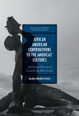African American Contributions to the Americas' Cultures (eBook, PDF)