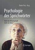 Psychologie der Sprichwörter (eBook, PDF)