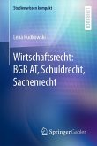 Wirtschaftsrecht: BGB AT, Schuldrecht, Sachenrecht (eBook, PDF)