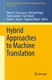 Hybrid Approaches to Machine Translation (eBook, PDF)