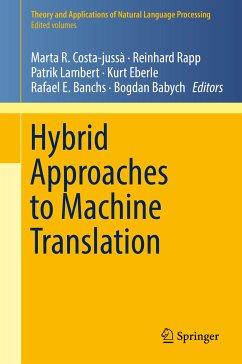 Hybrid Approaches to Machine Translation (eBook, PDF)
