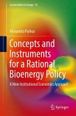 Concepts and Instruments for a Rational Bioenergy Policy (eBook, PDF)
