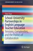 School-University Partnerships in English Language Teacher Education (eBook, PDF)