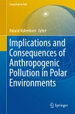 Implications and Consequences of Anthropogenic Pollution in Polar Environments (eBook, PDF)