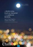 A Pentecostal Political Theology for American Renewal (eBook, PDF)