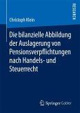 Die bilanzielle Abbildung der Auslagerung von Pensionsverpflichtungen nach Handels- und Steuerrecht (eBook, PDF)