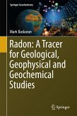 Radon: A Tracer for Geological, Geophysical and Geochemical Studies (eBook, PDF)