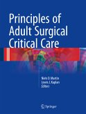 Principles of Adult Surgical Critical Care (eBook, PDF)