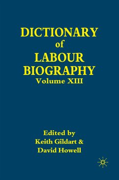 Dictionary of Labour Biography (eBook, PDF)