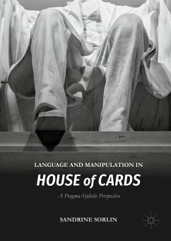Language and Manipulation in House of Cards (eBook, PDF) - Sorlin, Sandrine