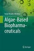 Algae-Based Biopharmaceuticals (eBook, PDF)
