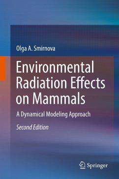 Environmental Radiation Effects on Mammals (eBook, PDF) - Smirnova, Olga A.