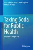 Taxing Soda for Public Health (eBook, PDF)
