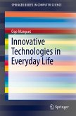 Innovative Technologies in Everyday Life (eBook, PDF)